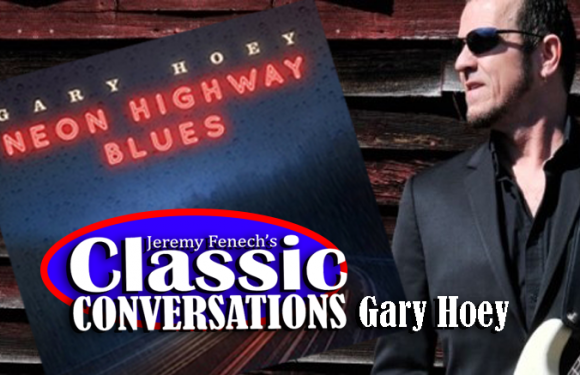 Jeremy Fenech's Classic Conversations: Gary Hoey [VIDEO]