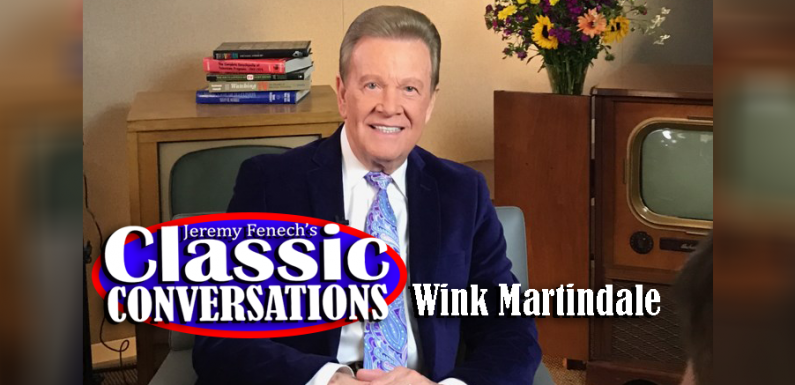 Jeremy Fenech's Classic Conversations: Wink Martindale [VIDEO]
