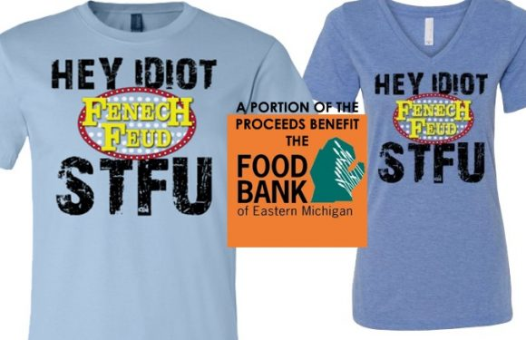 Pre-Order Your Fenech Feud STFU T-Shirt Now to Benefit the Food Bank of Eastern Michigan [VIDEO]